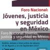 <h1> Convocatoria Foro Nacional </h1> <h2> Jóvenes, justicia y seguridad en México </h2>