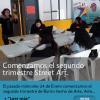 """¡Comenzamos el segundo trimestre """"Barrio hecho de Arte, Arte hecho de Barrio""""!"""