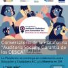 """Lanzamiento y Primer Conversatorio de la Plataforma """"Auditoría Social y Garantía de los DESCA"""""""