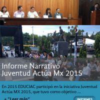 Informe Narrativo Juventud Actúa Mx 2015