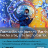 "<h1> Modelo de formación con jóvenes </h1> <h2> ""Barrio hecho arte, arte hecho barrio"" </h2>"