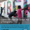 Cierre del taller de Street Art y Fotografía