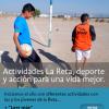Actividades La Reta, deporte y acción para una vida mejor.
