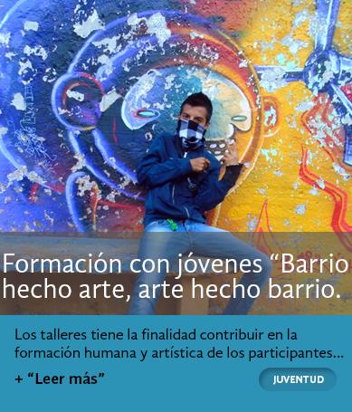 Barrio hecho arte, arte hecho barrio